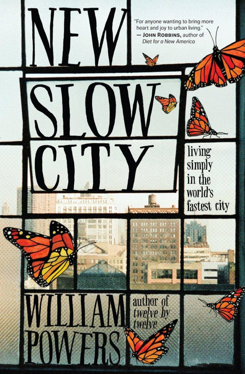 New Slow City by William Powers book cover