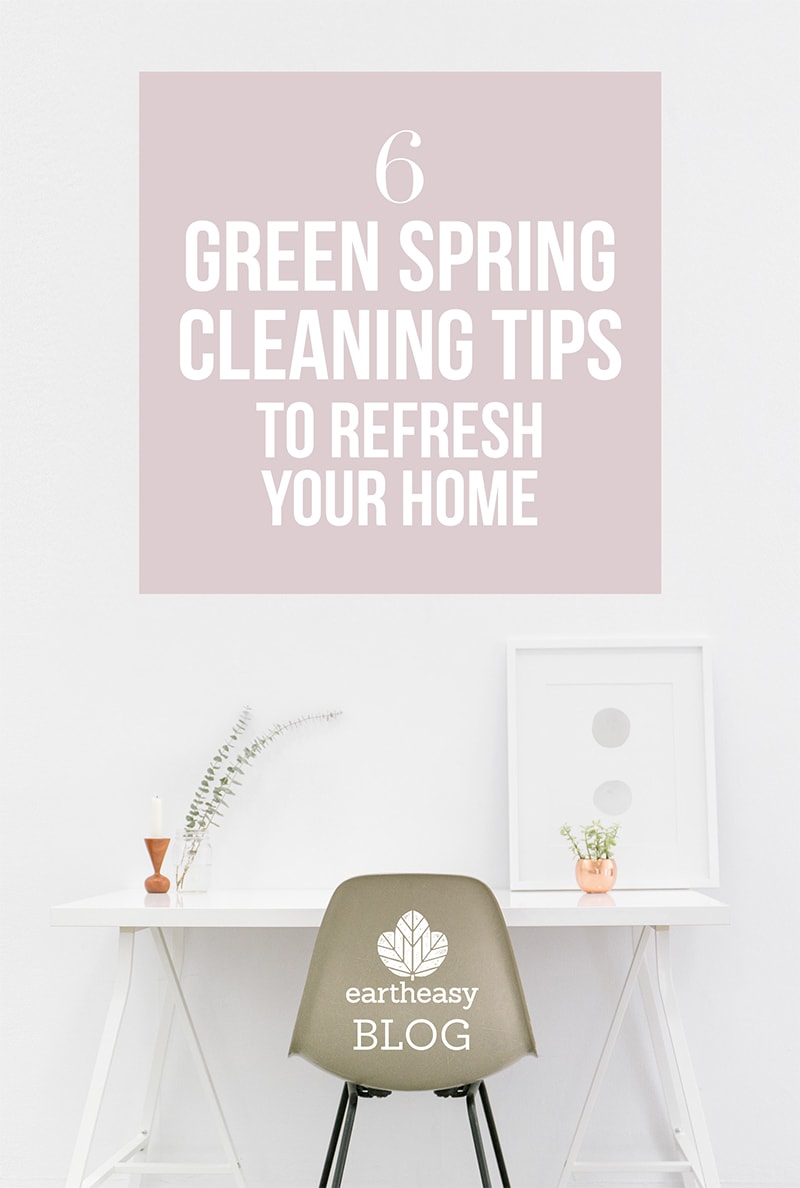 6 Green Spring Cleaning Tips to Refresh Your Home