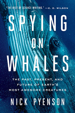 book cover for Spying on Whales by Nick Pyenson