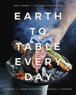book cover for Earth to Table Everyday by Jeff Crump and Bettina Schormann